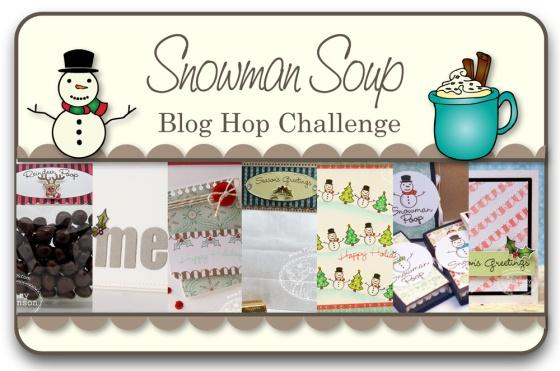 Snowman Soup Blog Hop Challenge